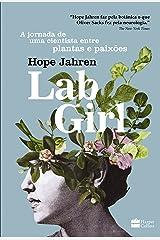 Lab Girl. A Jornada de Uma Cientista Entre Plantas e Paixões (Em Portuguese do Brasil) Paperback