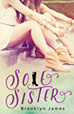 Sole Sister (The Boots My Mother Gave Me Book 2)