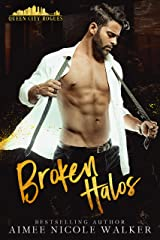 Broken Halos (Queen City Rogues, #1) Kindle Edition