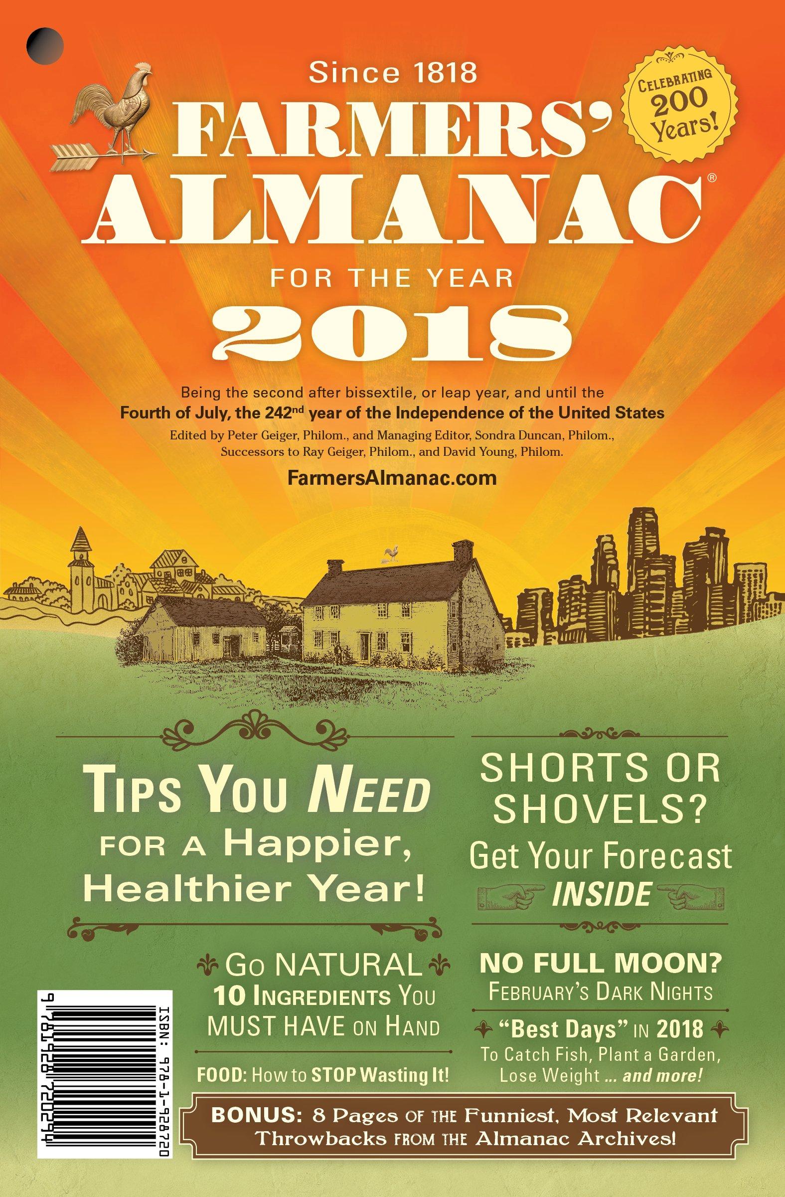 Farmers' Almanac 2018: Peter Geiger, Editor, Sondra Duncan, Managing  Editor: 9781928720294: Amazon.com: Books