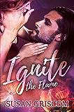 Ignite the Flame: The Sectorium (Whisper Cape Book 1)