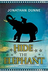 Hide the Elephant Kindle Edition