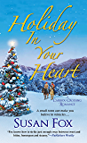 Holiday in Your Heart (A Caribou Crossing Romance)