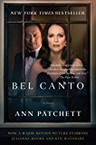 Bel Canto (Harper Perennial Deluxe Editions)