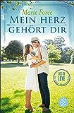 Mein Herz gehört dir (Lost in Love. Die Green-Mountain-Serie 3)