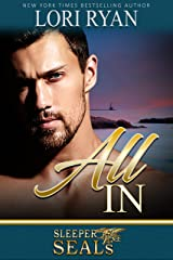 All In (Sleeper SEALs Book 9) Kindle Edition