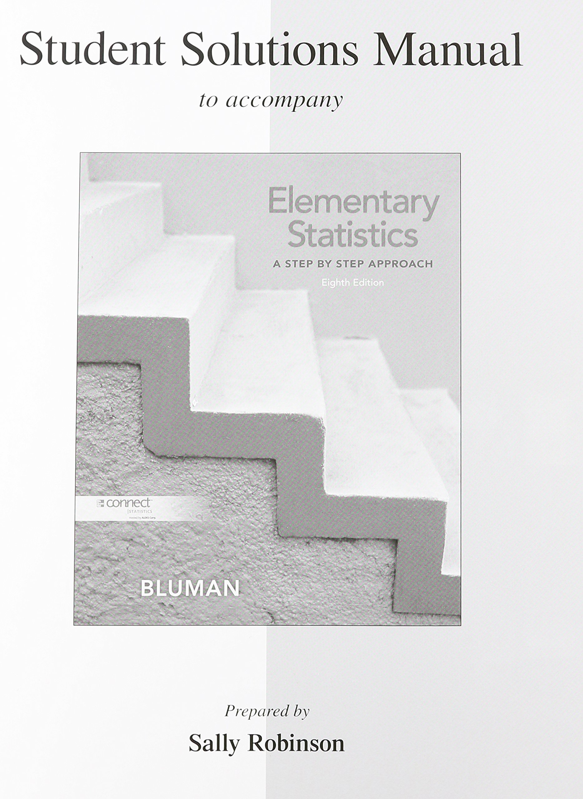 Student Solutions Manual for Elementary Statistics: A Step By Step  Approach: Allan G. Bluman Professor Emeritus: 9780077438654: Statistics:  Amazon Canada
