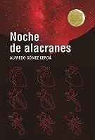 Noche De Alacranes: 255 (Gran