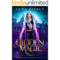 Hidden Magic: Harper Shadow Academy (Book One)