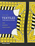 Textiles: The Whole Story: Uses - Meanings - Significance