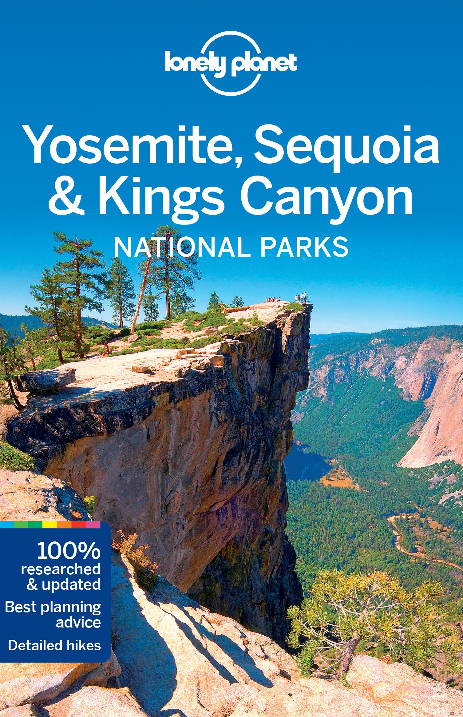 Lonely Planet Yosemite, Sequoia & Kings Canyon National Parks (Travel Guide) ebook