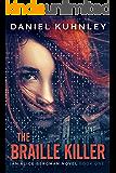 The Braille Killer (An Alice Bergman Novel Book 1)