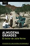 El Lector De Julio Verne (Spanish Edition)