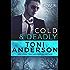 Cold & Deadly (Cold Justice - Crossfire: FBI Romantic Suspense Book 1)