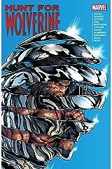 Hunt For Wolverine (Hunt For Wolverine (2018) Book 1) Kindle Edition