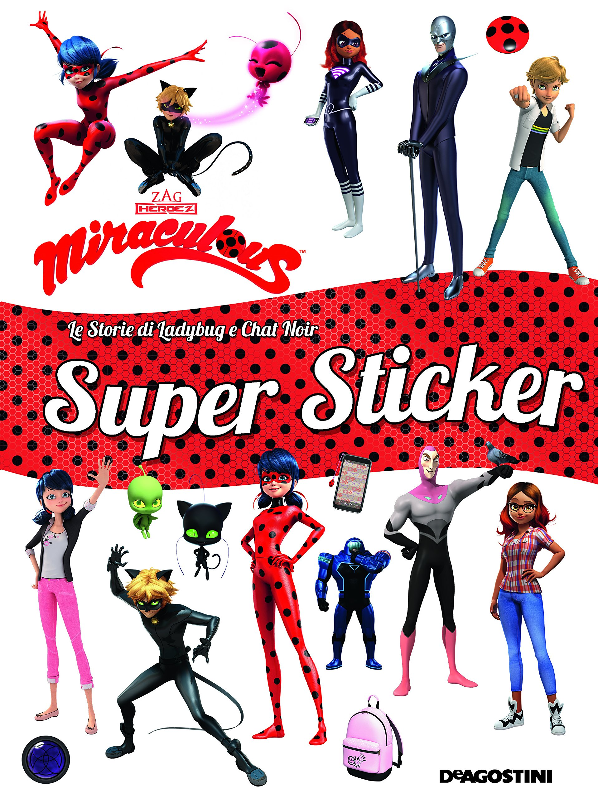 Super Sticker Miraculous Le Avventure Di Ladybug E Chat Noir Ediz