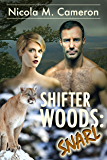 Shifter Woods: Snarl (Esposito County Shifters Book 3)