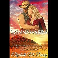 Winnawarra: Heart pounding suspense and feel good romance set in the Australian Outback