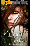 Alpha Girl (The Wolfling Saga Book 1)