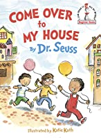 Come Over To My House (Beginner Books) [Idioma