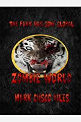 Zombie World (The Z-Day Trilogy Book 4) Kindle Edition