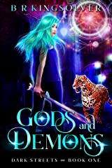 Gods and Demons: An Urban Fantasy (Dark Streets Book 1) Kindle Edition