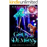 Gods and Demons: An Urban Fantasy (Dark Streets Book 1)