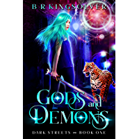 Gods and Demons: An Urban Fantasy (Dark Streets Book 1) (English Edition)