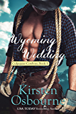 Wyoming Wedding (Culpepper Cowboys Book 1) (English Edition)