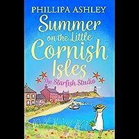 Summer on the Little Cornish Isles: The Starfish Studio (English Edition)