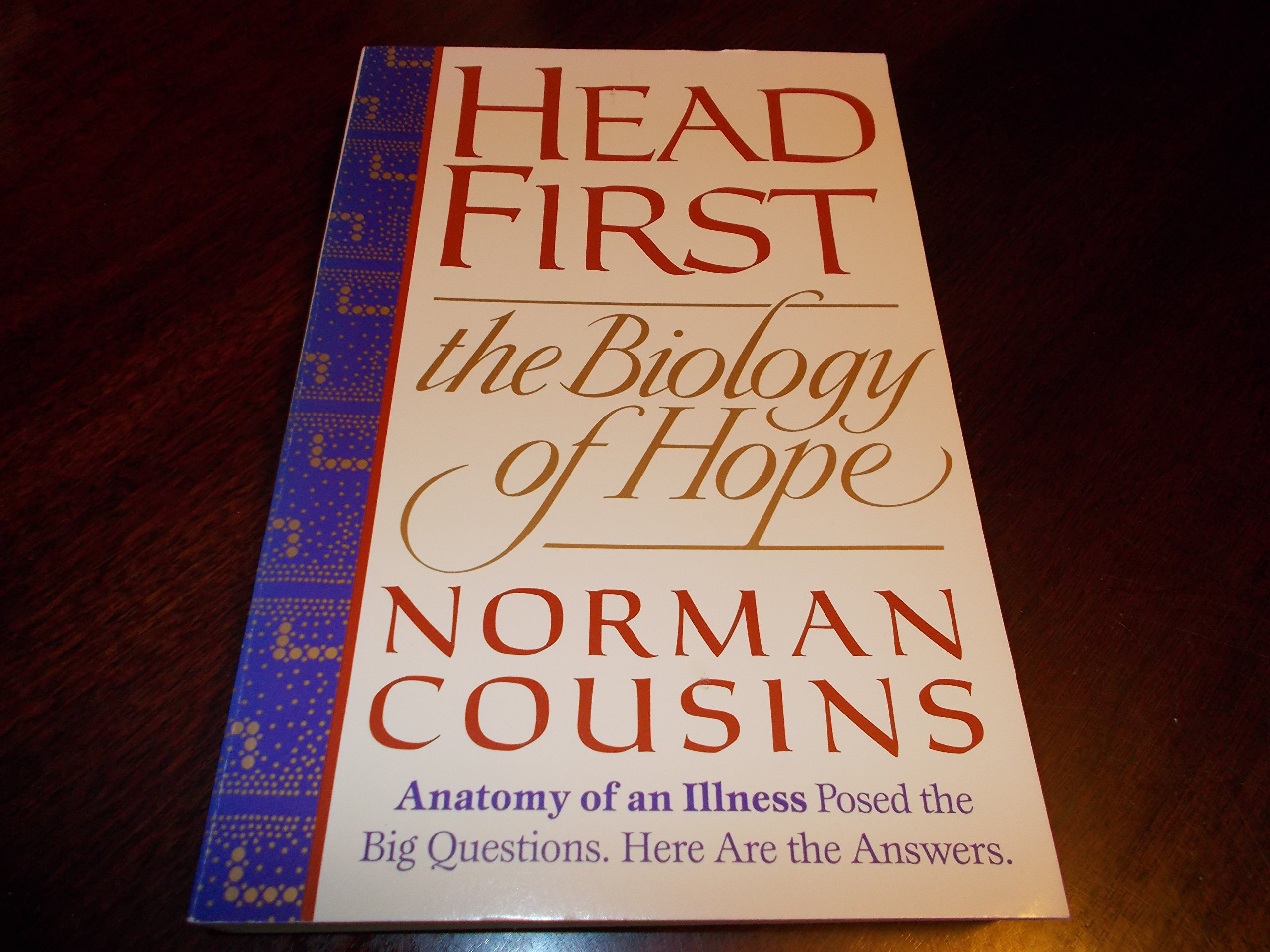 Head First : The Biology of Hope: Norman Cousins: 9780831783266 ...