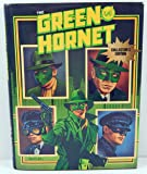 The Green Hornet: A Collector's Edition