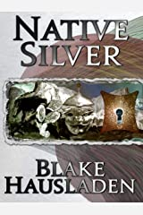 Native Silver (Vesteal Series Book 2) Kindle Edition
