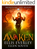 Awaken: Brimstone and Blood Book 8