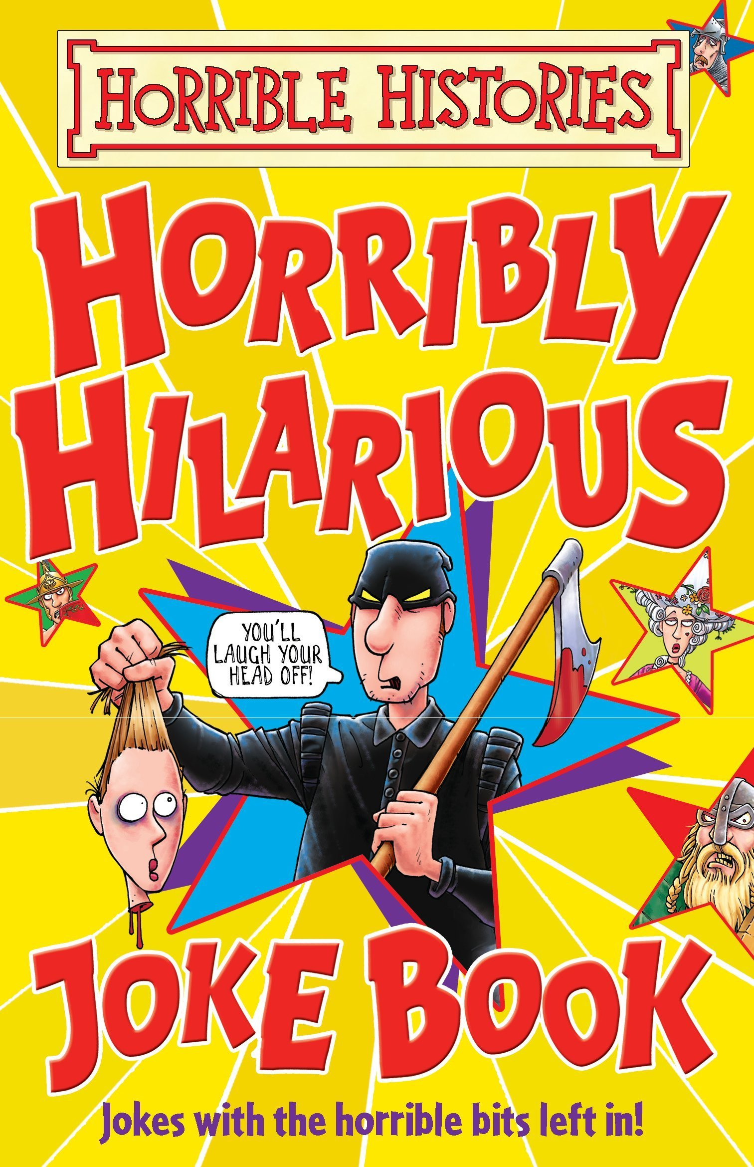 Read Online Horrible Histories: Horribly Hilarious Joke Book pdf epub
