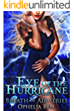 Eye of the Hurricane (A Fate's Fools Novel): Breath of Air Collection