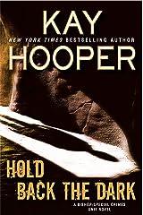 Hold Back the Dark (Bishop/Special Crimes Unit Book 18) Kindle Edition