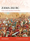 Zama 202 BC: Scipio Crushes Hannibal in North Africa