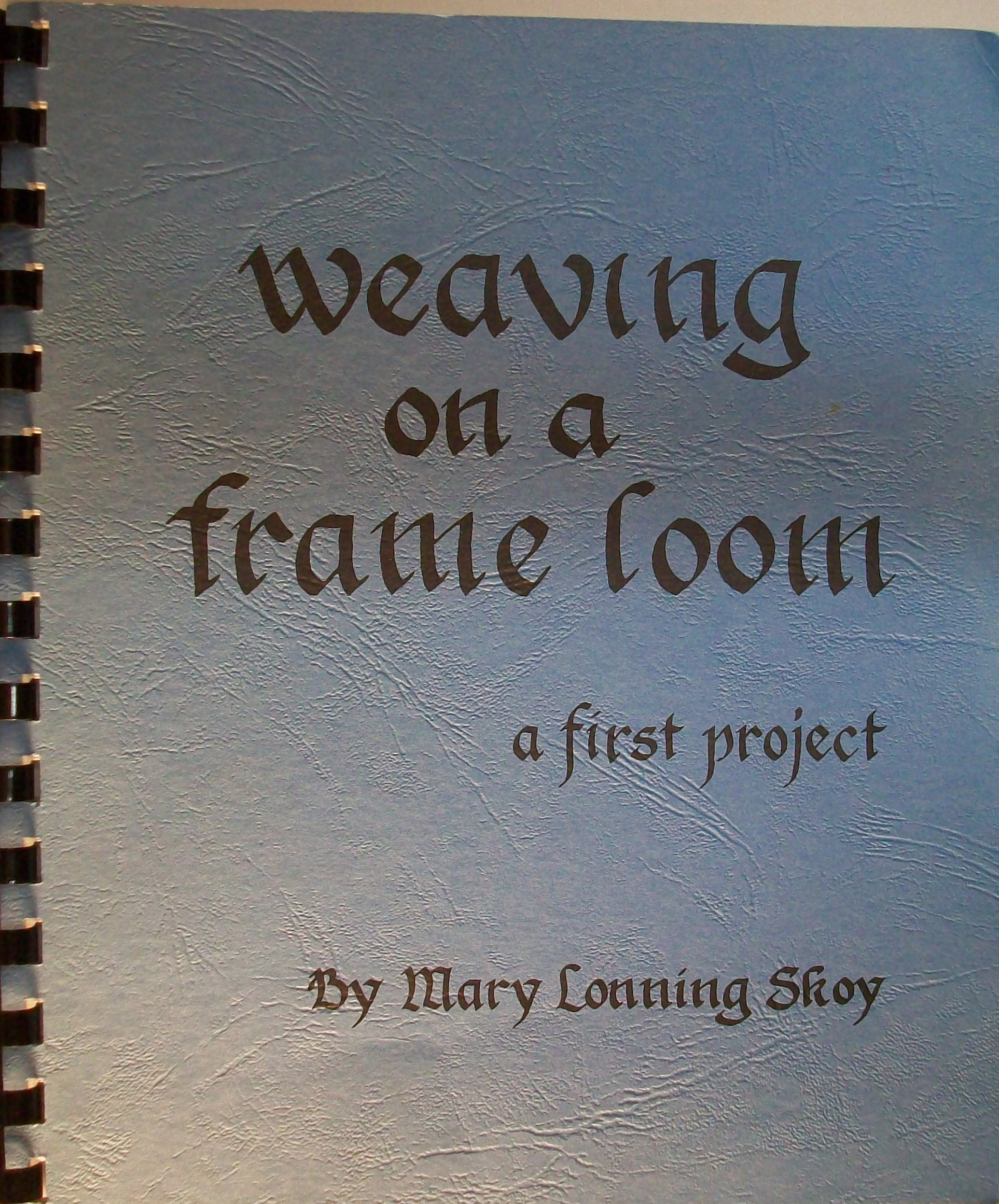 Weaving on a frame loom: A first project