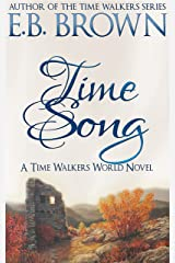 Time Song (Time Walkers World Book 1) Kindle Edition