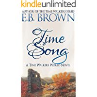 Time Song (Time Walkers World Book 1)