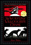 The Wolves of Willoughby Chase (Wolves Chronicles Series)