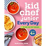 Kid Chef Junior Every Day: My First Easy Kids' Cookbook