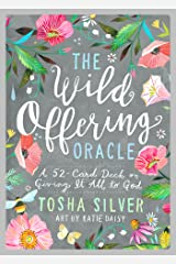 The Wild Offering Oracle: A 52-Card Deck on Giving It All to God Cards