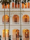 Soirees, Sojourns, and Stories: By Raffles