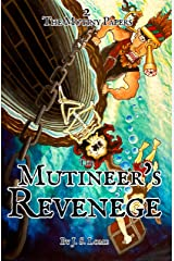 The Mutineer's Revenge Illustrated (The Mutiny Papers Book 2) Kindle Edition