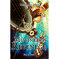 The Mutineer's Revenge Illustrated (The Mutiny Papers Book 2)