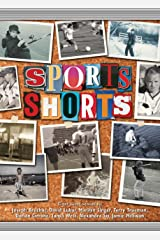 Sports Shorts Kindle Edition
