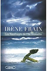Les Naufragés de l'île Tromelin (French Edition) Kindle Edition
