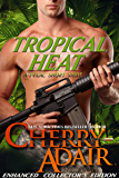 Tropical Heat: Enhanced Short Story (T-FLAC Short Stories Book 2)